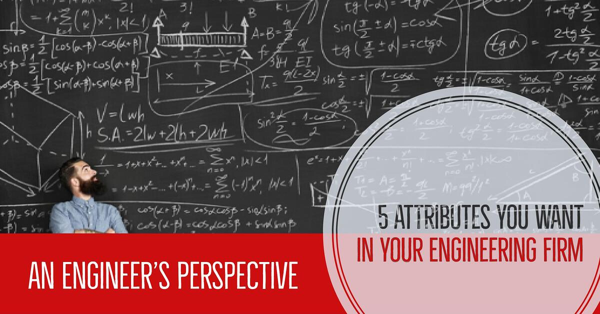 5 attributes you want in your mechanical engineering firm