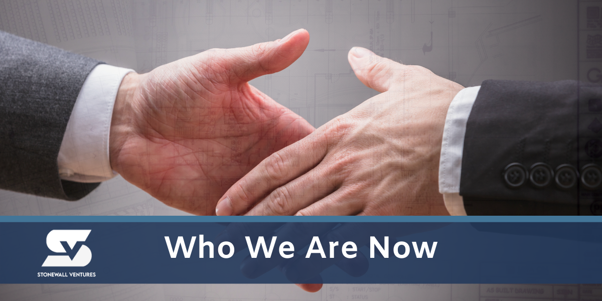 Who We Are Now | Stonewall Ventures